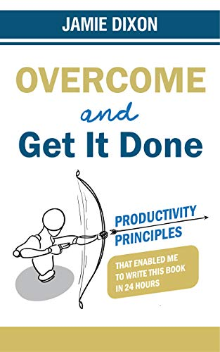 jamie dixon-overcome and get it done